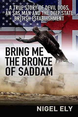 Bring me the Bronze of Saddam - Book and ebook covers