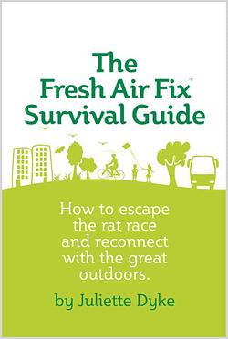 The Fresh Air Fix Survival Guide PDF ebook